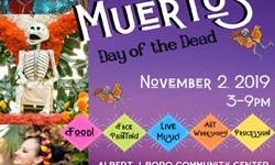 Dia De Los Muertos–Day of the Dead at Albert J. Boro Community Center, San Rafael