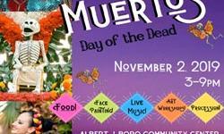Dia De Los Muertos–Day of the Dead at Albert J. Boro Community Center, San Rafael