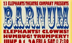 """Barnum"" a musical circus spectacle for all ages!"