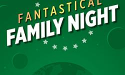 Fantastical Family Night