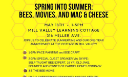 Spring into Summer: Bees, Movies, And Mac & Cheese