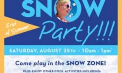 End of Summer Snow Party!