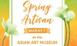 Spring Artisan Market at the Asian Art Museum