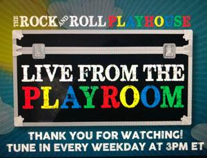 The Rock and Roll Playhouse: Live from the Playroom