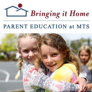 Bringing it Home: Parent Education at Mount Tamalpais School