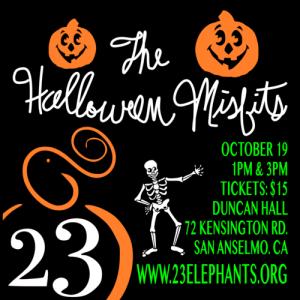 23 Elephants Theatre Company presents: The Halloween Misfits