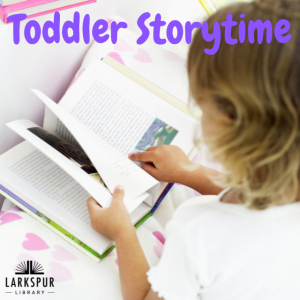 Toddler Storytime, Larkspur Library
