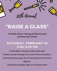 10th Annual Raise A Glass, Marinwood Community Center, San Rafael