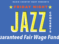 Marin Country Mart  Friday Night Jazz