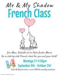 Me & My Shadow French Class, LPJ kids