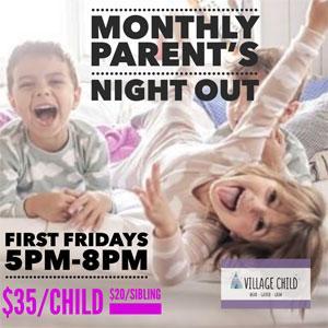 Parent's Night Out, Village Child Novato