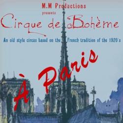 Cirque de Bohème presents A Paris!, Cornerstone Sonoma